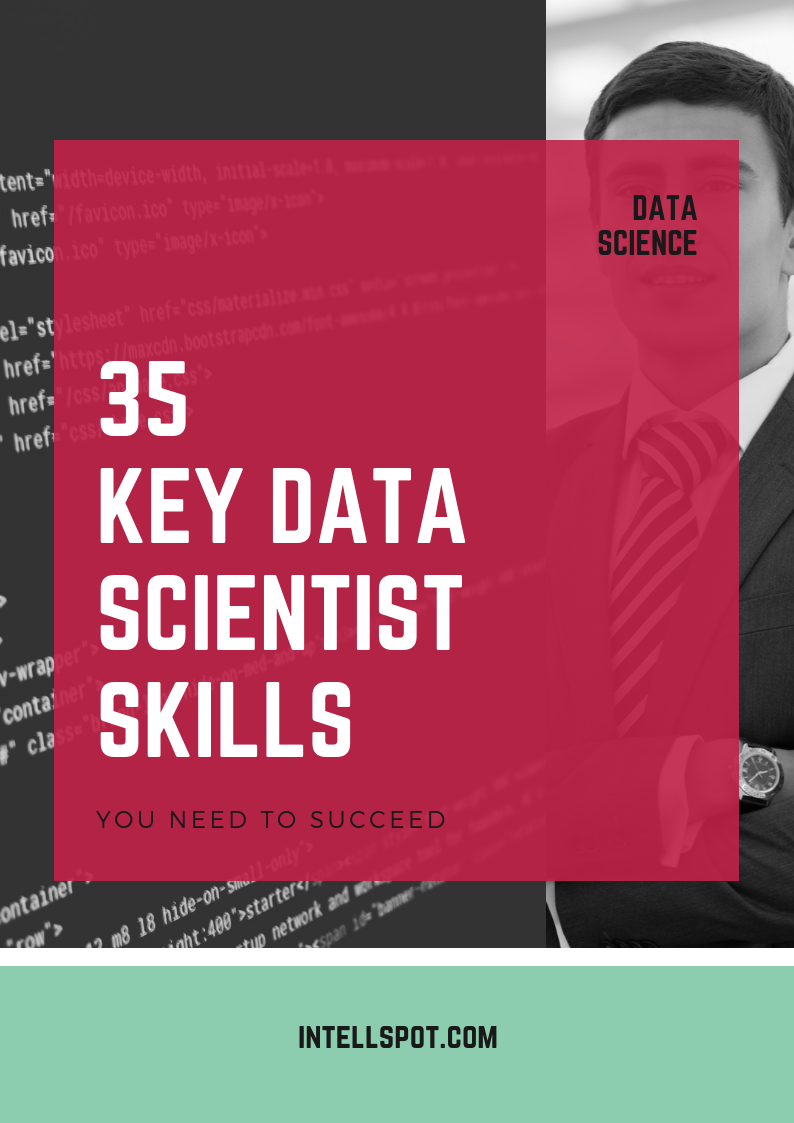 35 Key Data Scientist Qualifications And Skills - A Whitepaper